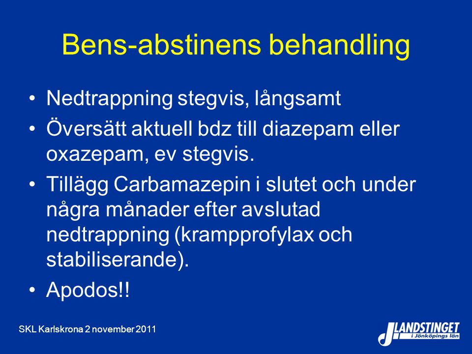 Bens-abstinens behandling