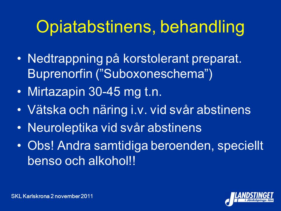 Opiatabstinens, behandling