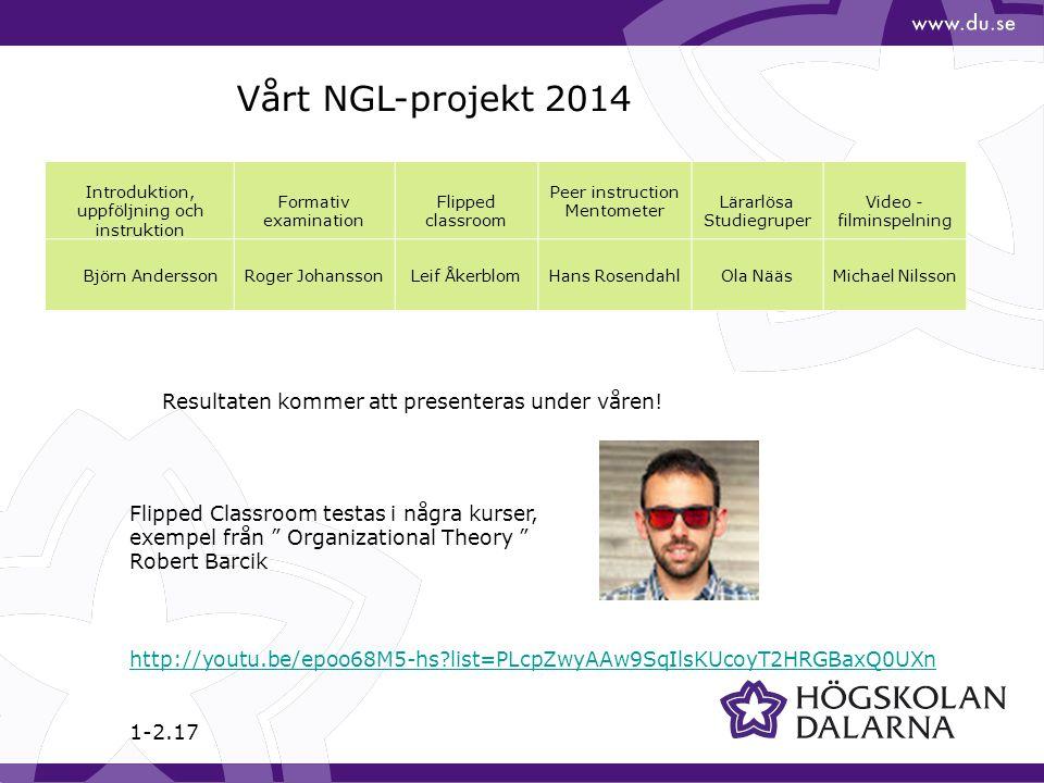 Vårt NGL-projekt 2014 Resultaten kommer att presenteras under våren!