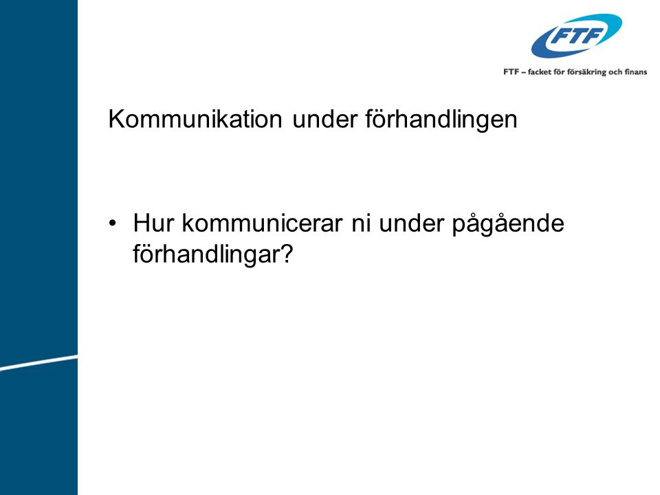 Kommunikation under förhandlingen