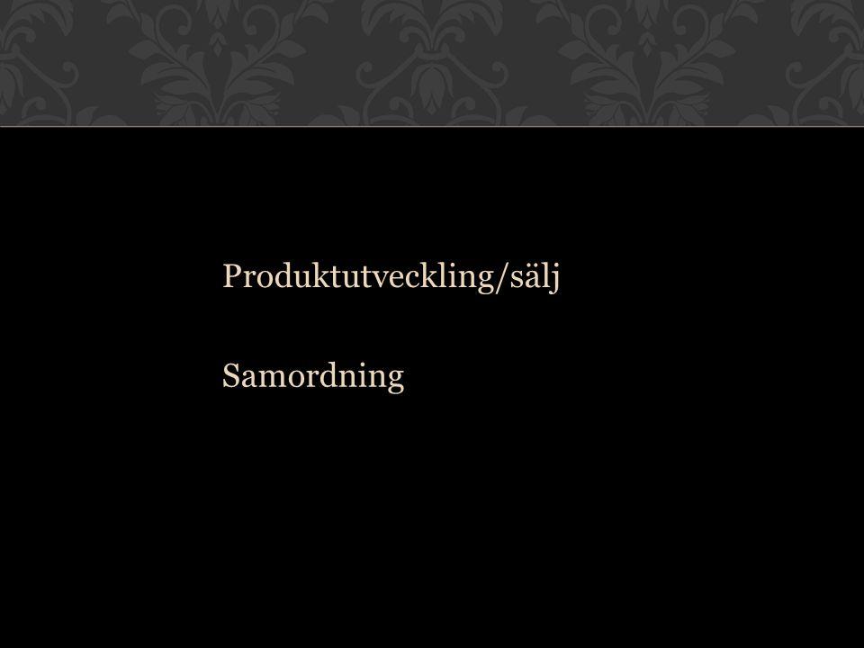 Produktutveckling/sälj