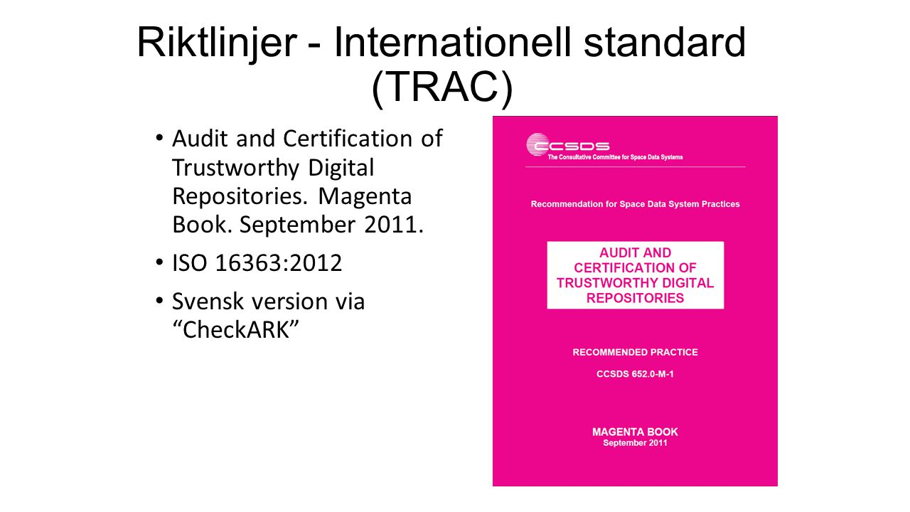 Riktlinjer - Internationell standard (TRAC)