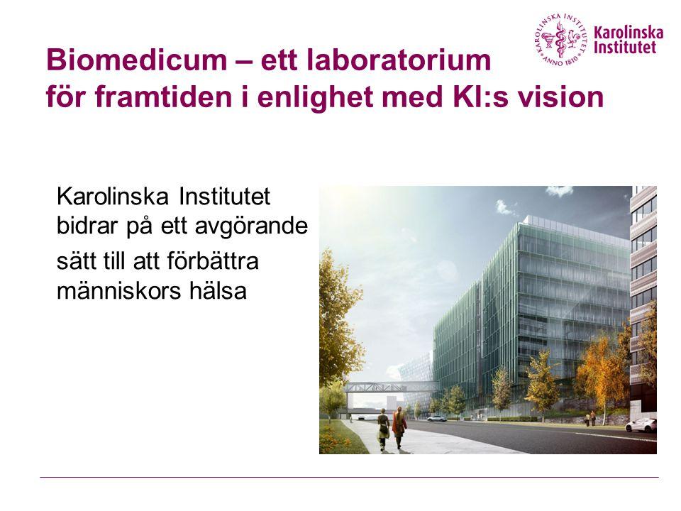 Biomedicum – ett laboratorium för framtiden i enlighet med KI:s vision