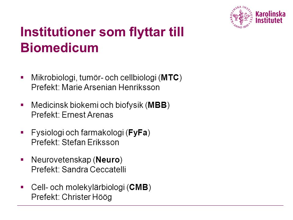 Institutioner som flyttar till Biomedicum