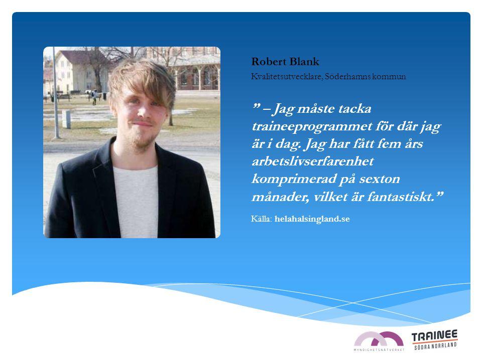 Robert Blank Kvalitetsutvecklare, Söderhamns kommun.