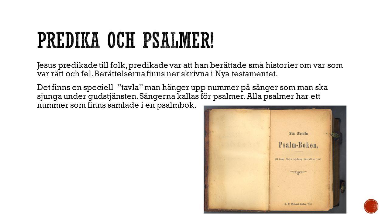predika och psalmer!
