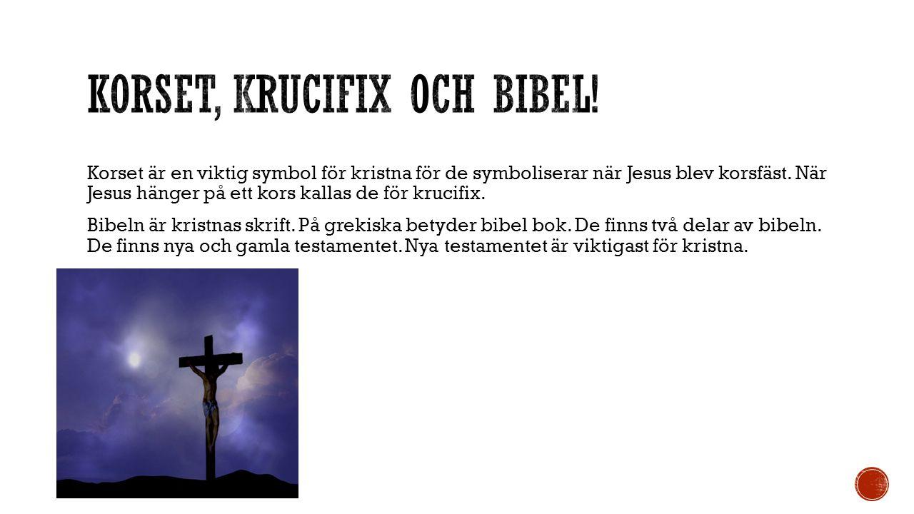 Korset, Krucifix och bibel!