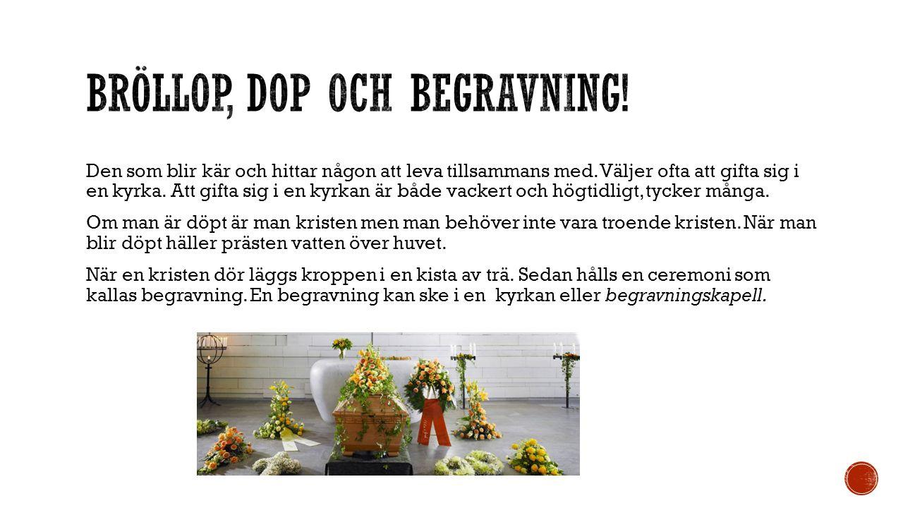 Bröllop, dop och begravning!