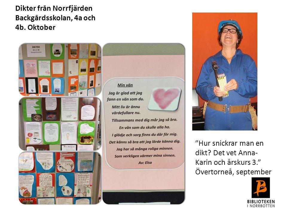 Dikter från Norrfjärden Backgårdsskolan, 4a och 4b. Oktober