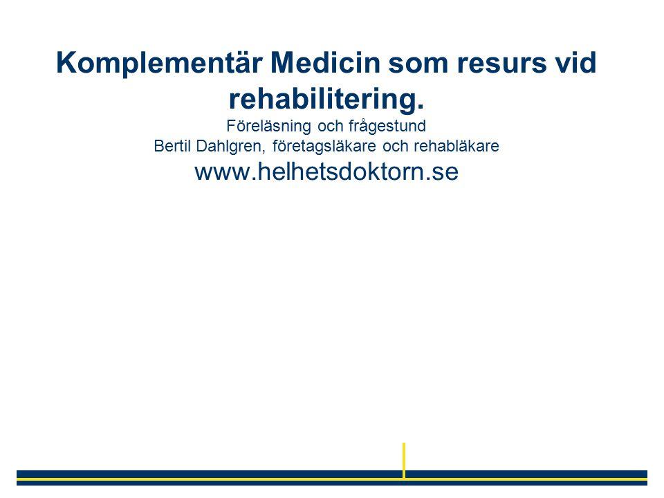 Komplementär Medicin som resurs vid rehabilitering