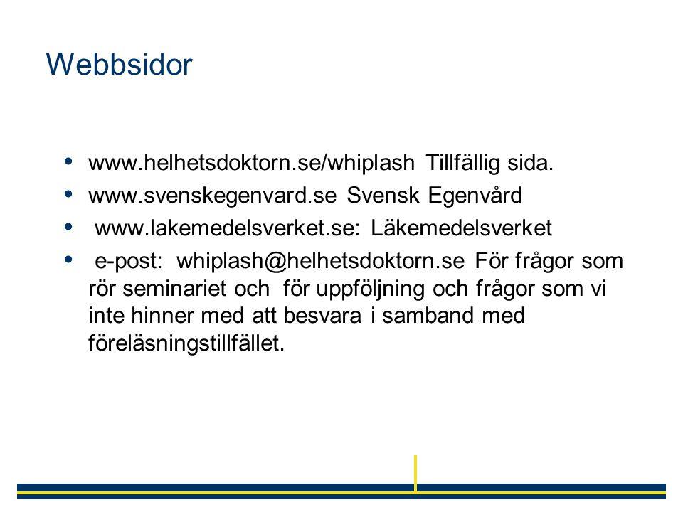 Webbsidor www.helhetsdoktorn.se/whiplash Tillfällig sida.