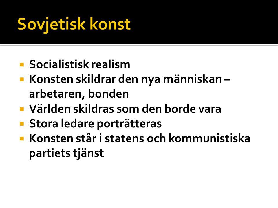 Sovjetisk konst Socialistisk realism