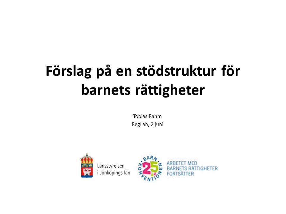 Förslag på en stödstruktur för barnets rättigheter