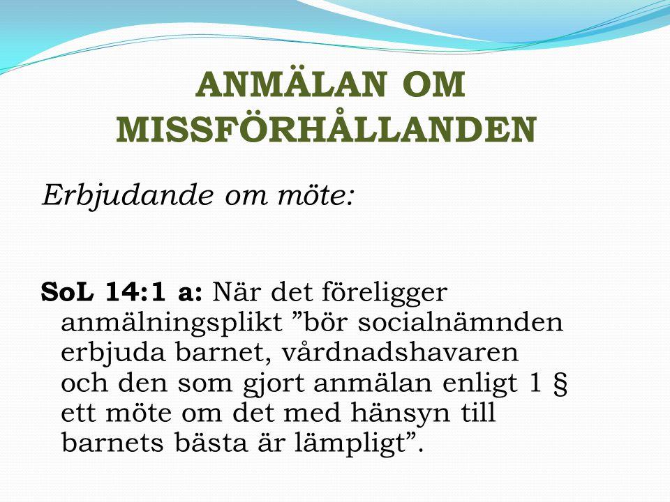 ANMÄLAN OM MISSFÖRHÅLLANDEN