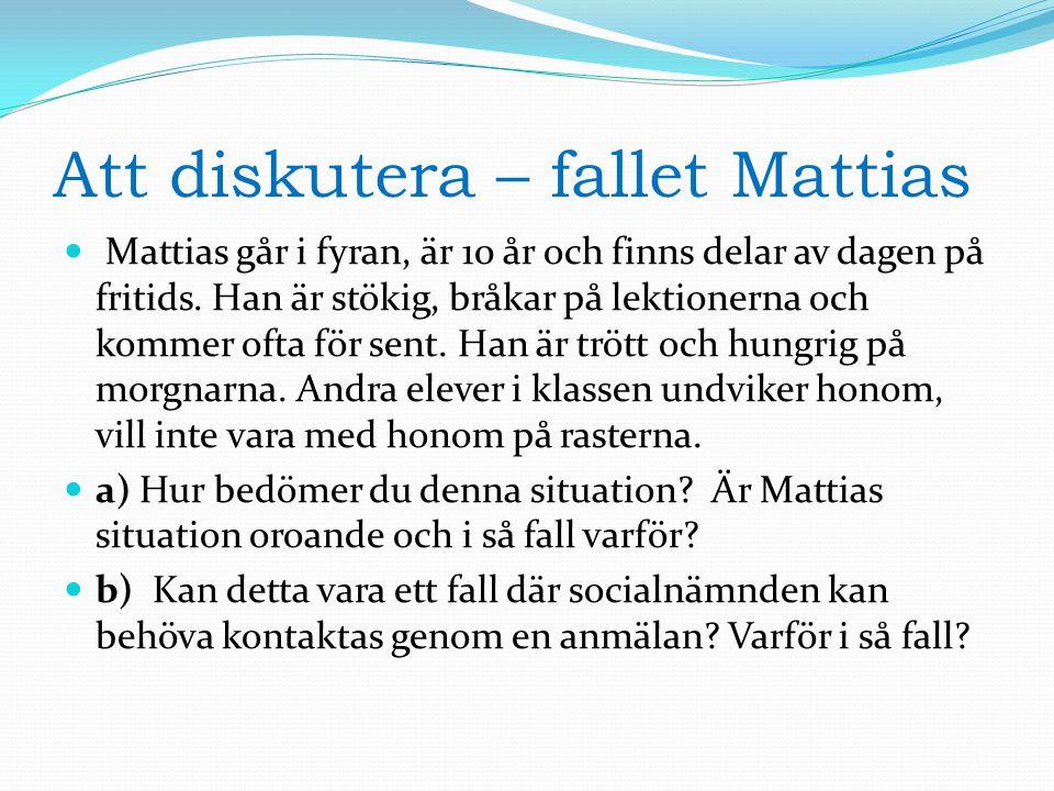 Att diskutera – fallet Mattias