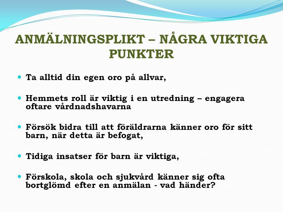 ANMÄLNINGSPLIKT – NÅGRA VIKTIGA PUNKTER