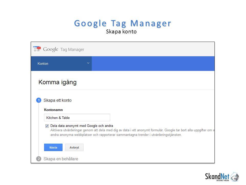 Google Tag Manager Skapa konto