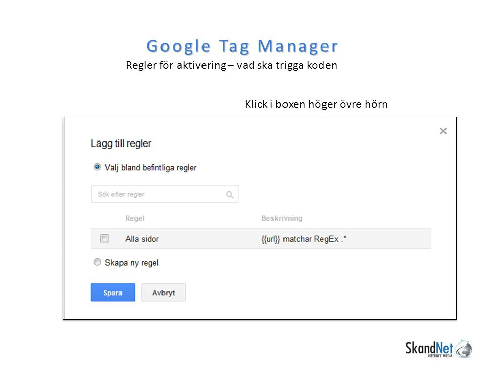 Google Tag Manager Regler för aktivering – vad ska trigga koden