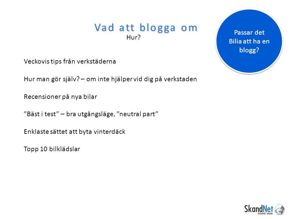 Passar det Bilia att ha en blogg