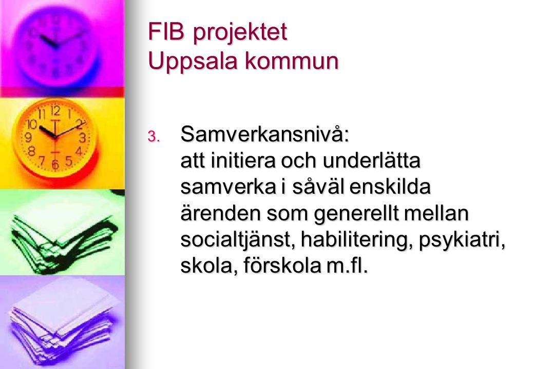 FIB projektet Uppsala kommun