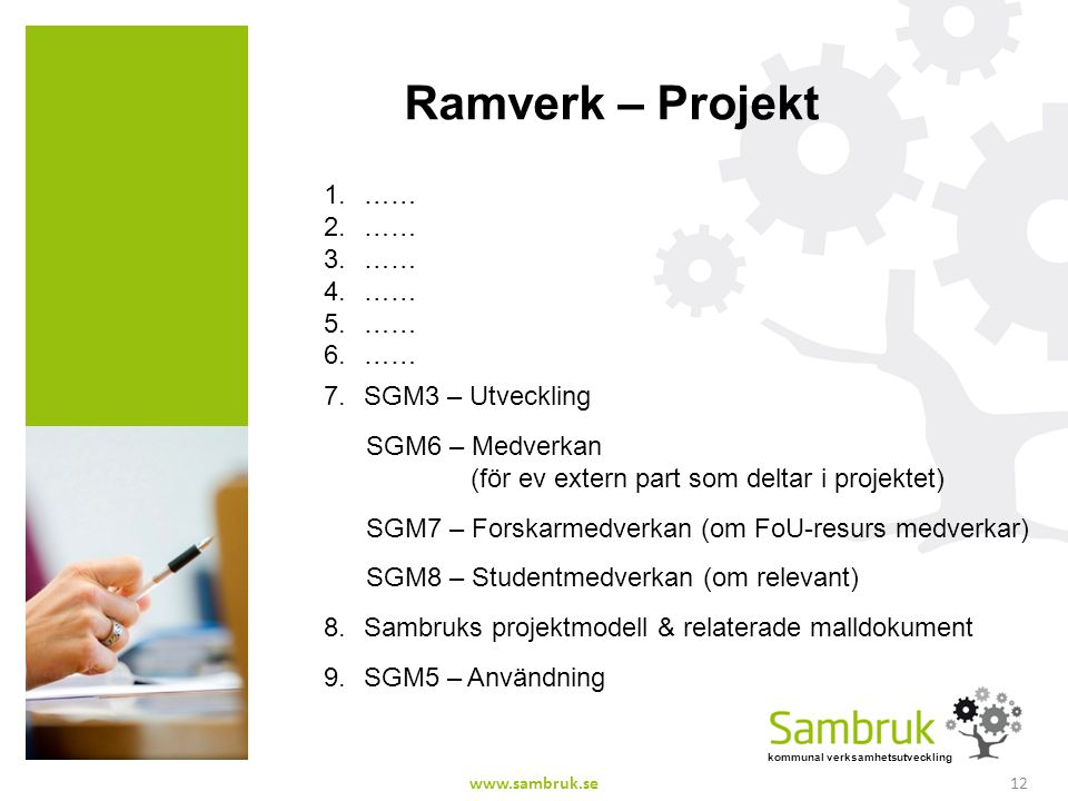 Ramverk – Projekt …… SGM3 – Utveckling