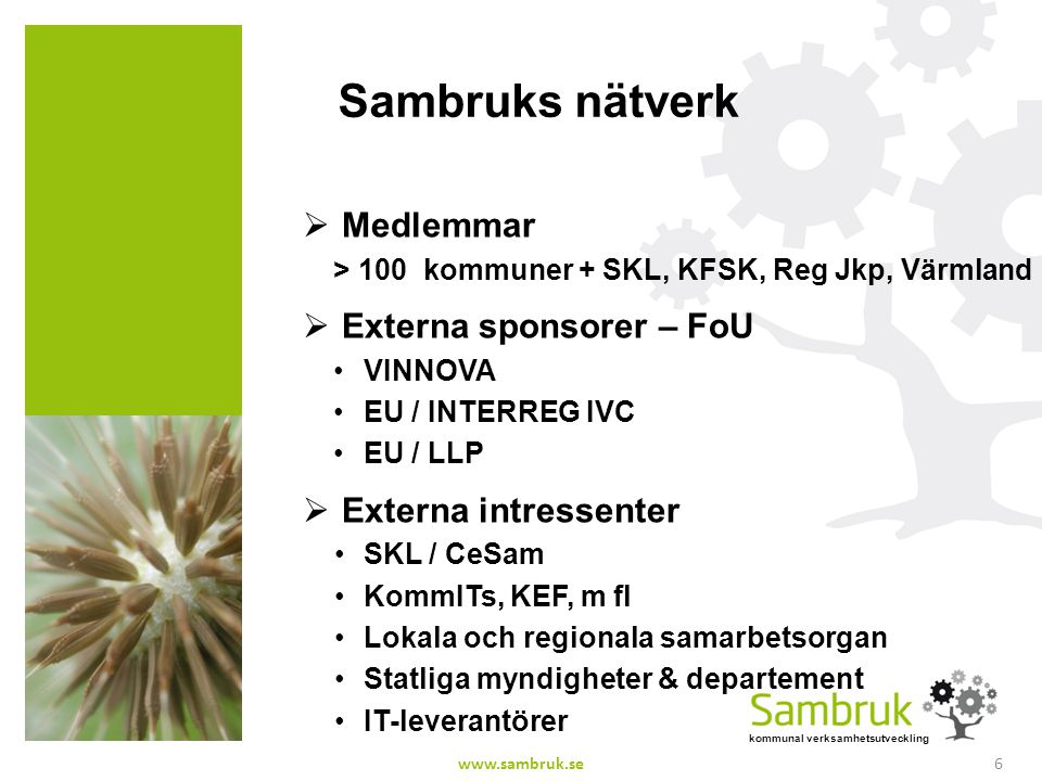 Sambruks nätverk Medlemmar Externa sponsorer – FoU