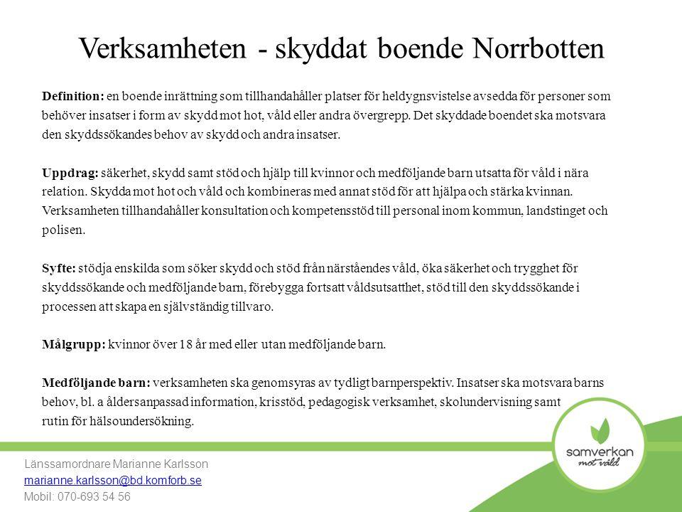 Verksamheten - skyddat boende Norrbotten