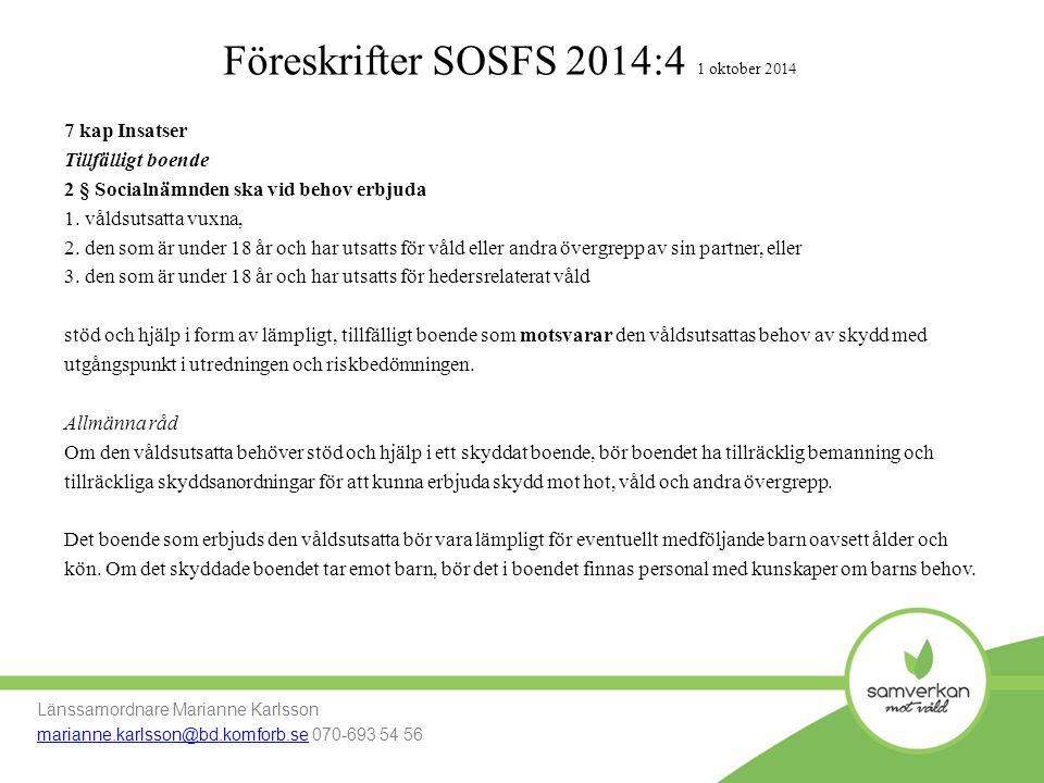 Föreskrifter SOSFS 2014:4 1 oktober 2014
