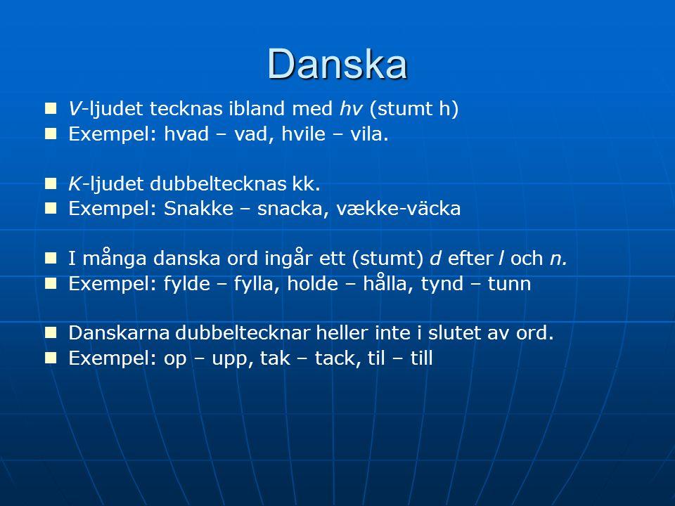 Danska V-ljudet tecknas ibland med hv (stumt h)