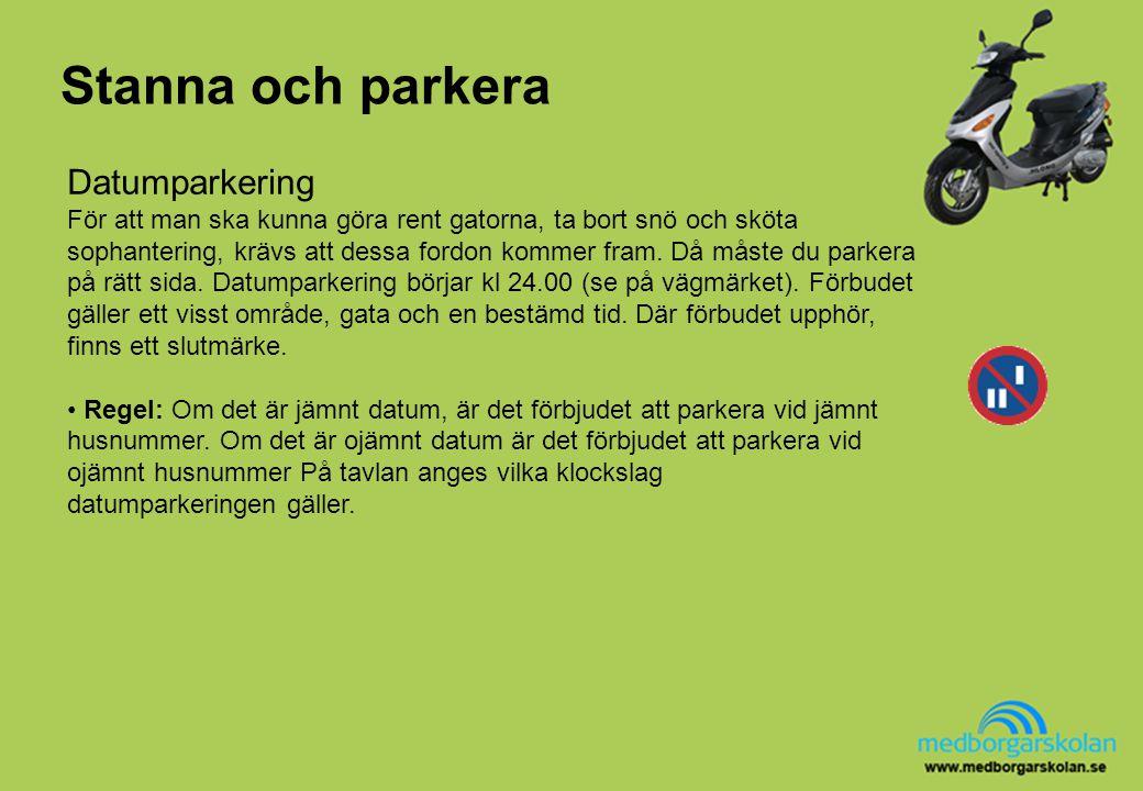 Stanna och parkera Datumparkering