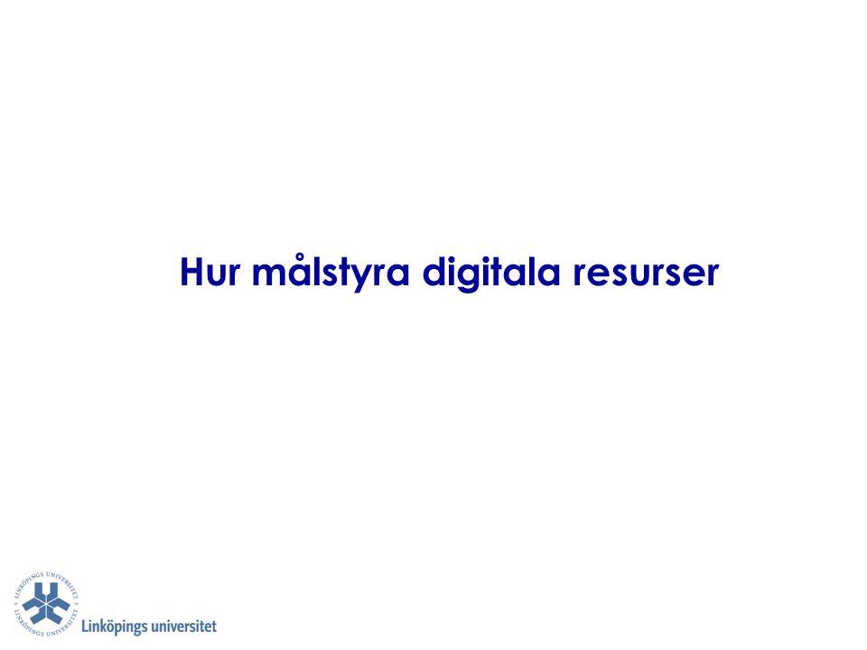 Hur målstyra digitala resurser
