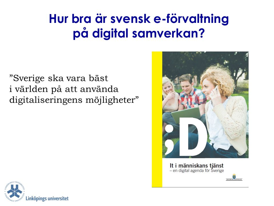 Hur bra är svensk e-förvaltning på digital samverkan