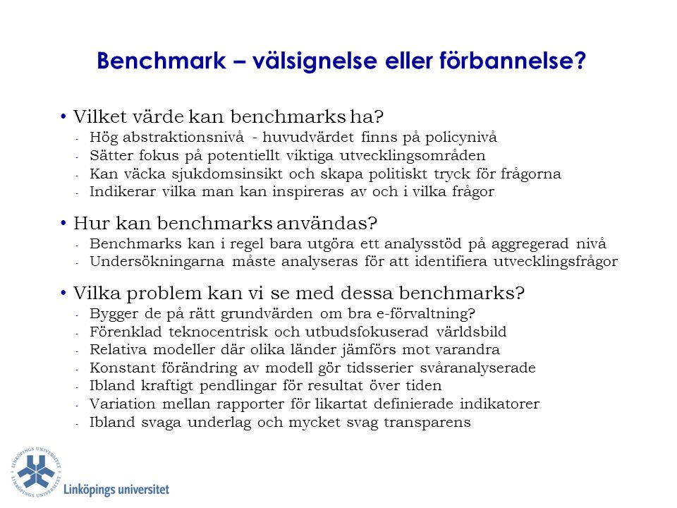 Benchmark – välsignelse eller förbannelse