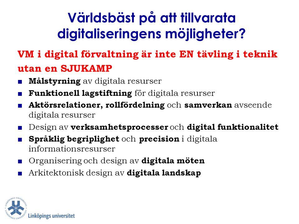 Världsbäst på att tillvarata digitaliseringens möjligheter
