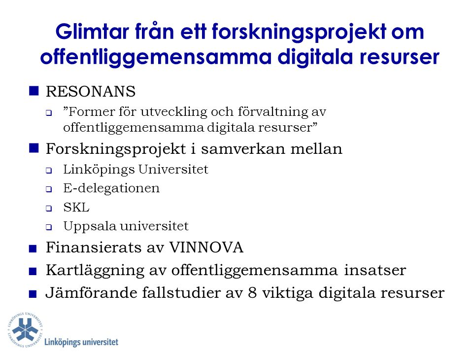 Glimtar från ett forskningsprojekt om offentliggemensamma digitala resurser