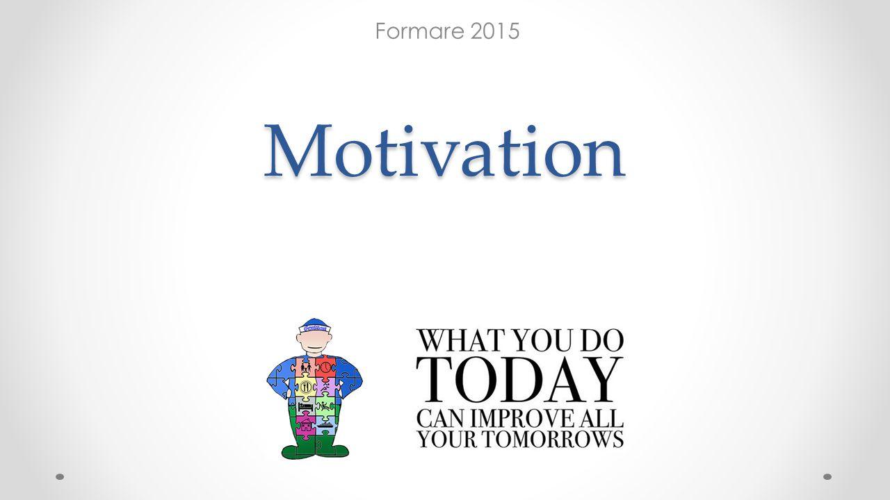 Formare 2015 Motivation