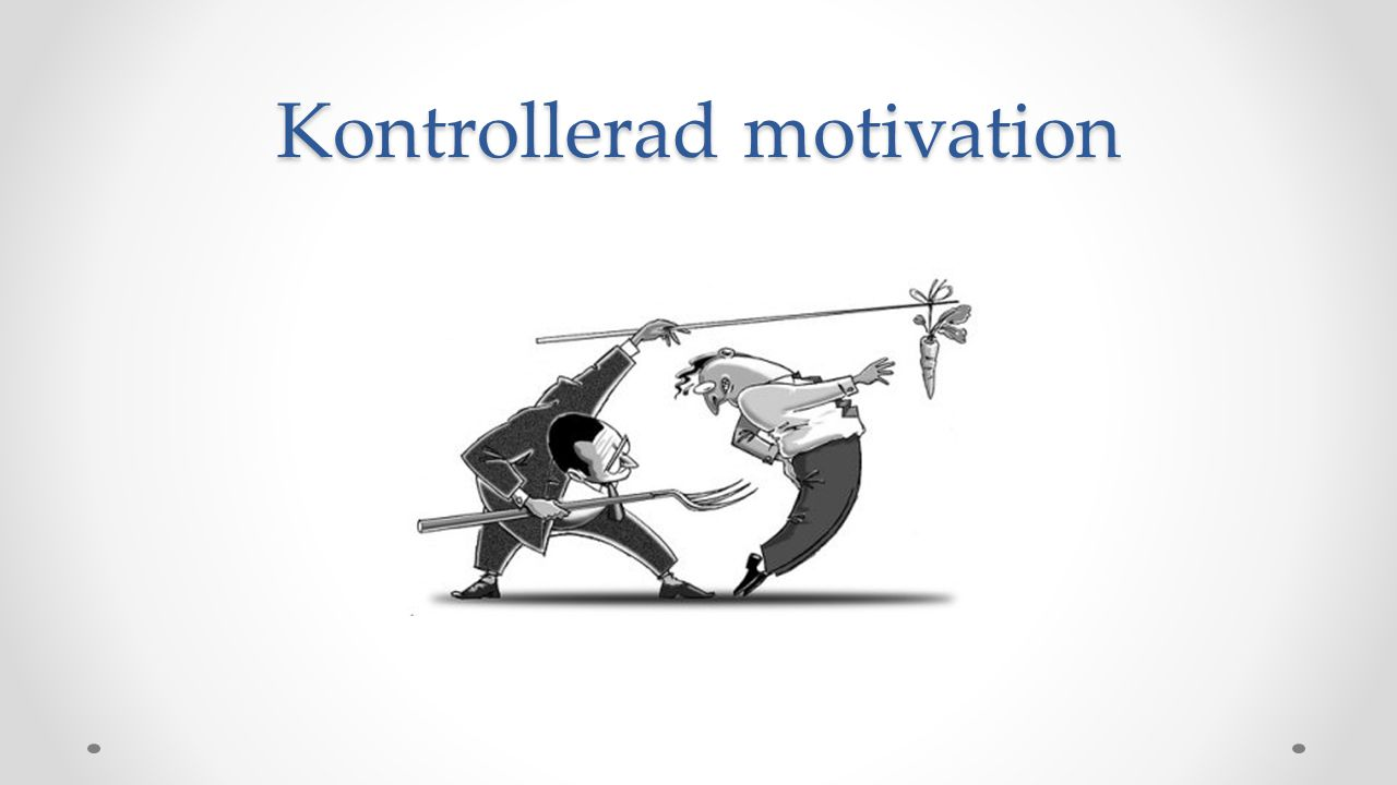 Kontrollerad motivation