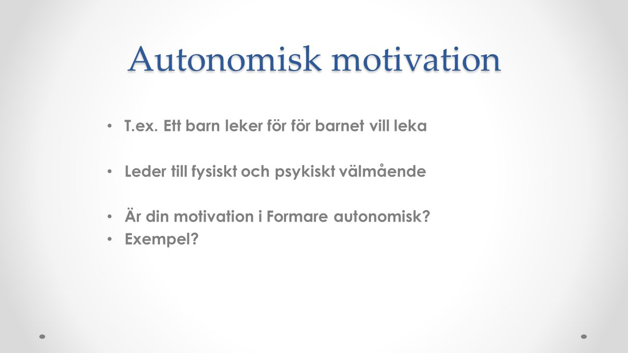 Autonomisk motivation