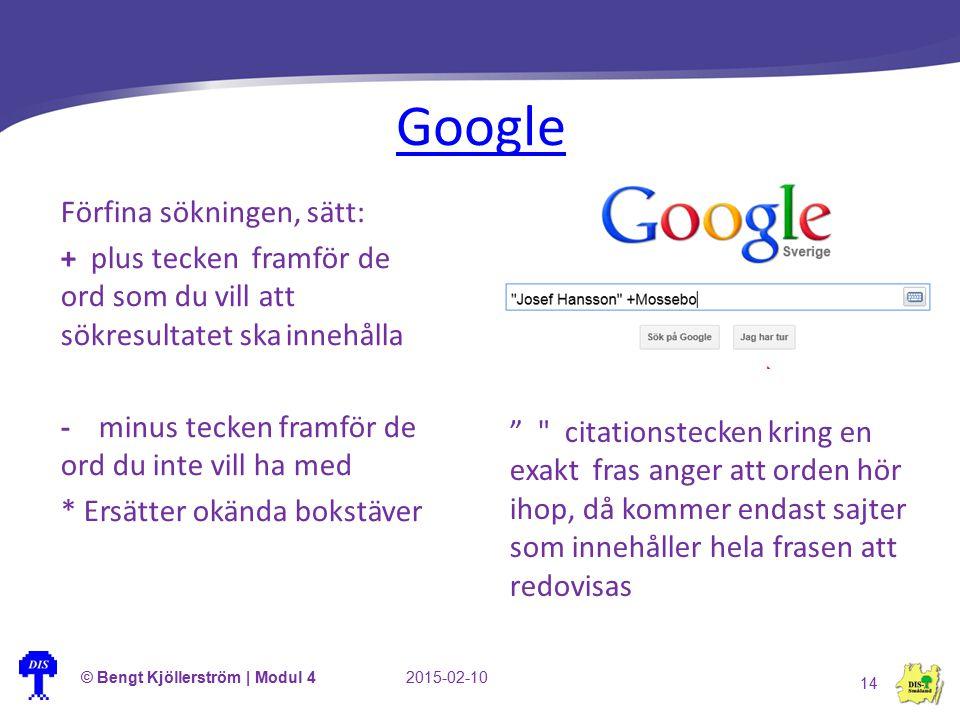 Google Förfina sökningen, sätt:
