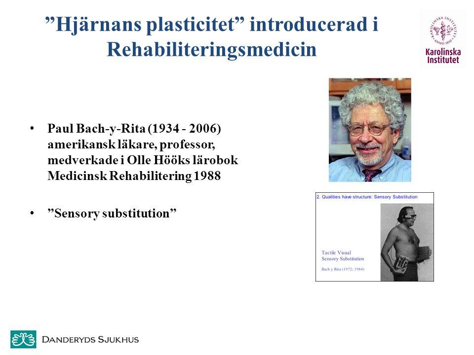 Hjärnans plasticitet introducerad i Rehabiliteringsmedicin