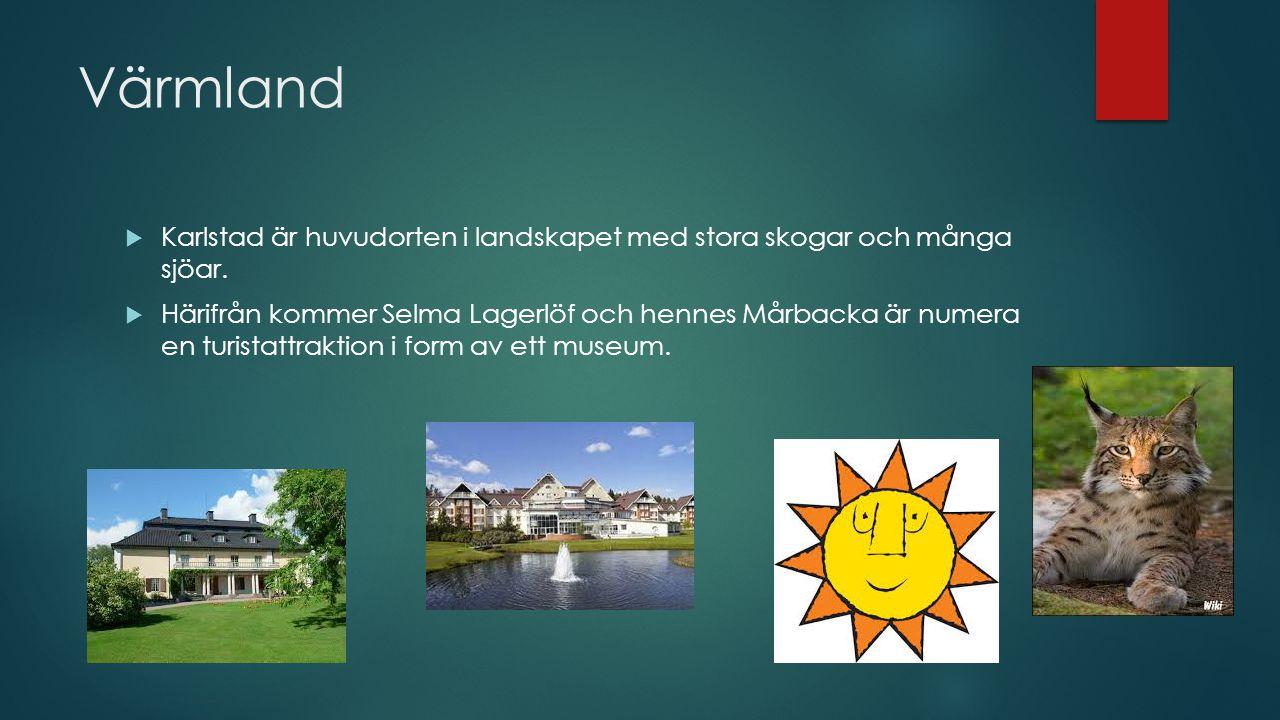 Värmland Karlstad är huvudorten i landskapet med stora skogar och många sjöar.