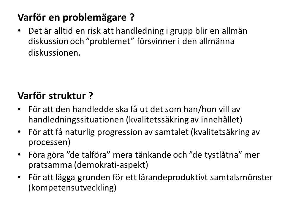Varför en problemägare