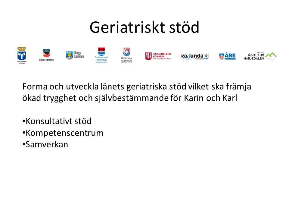 Geriatriskt stöd Forma och utveckla länets geriatriska stöd vilket ska främja ökad trygghet och självbestämmande för Karin och Karl.