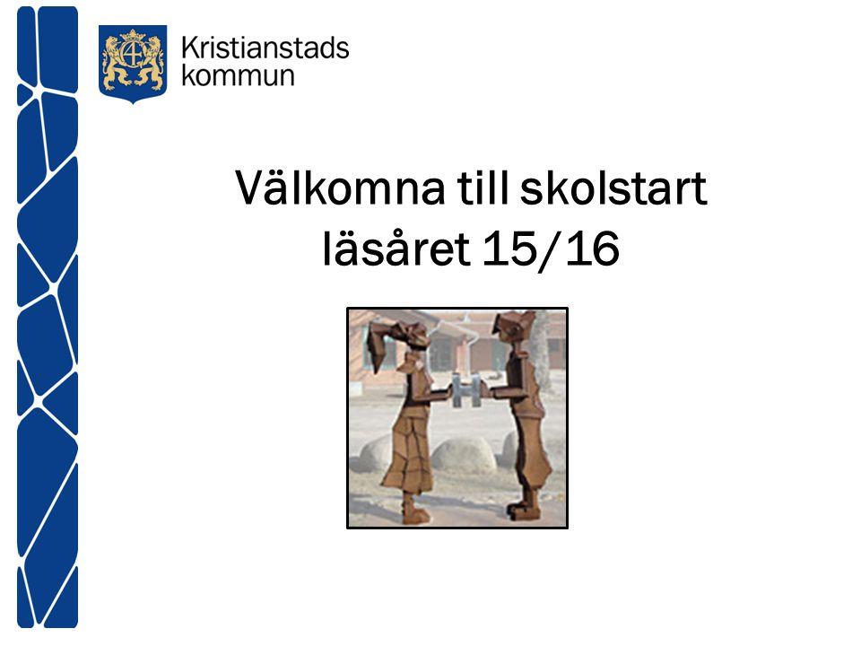 Välkomna till skolstart läsåret 15/16