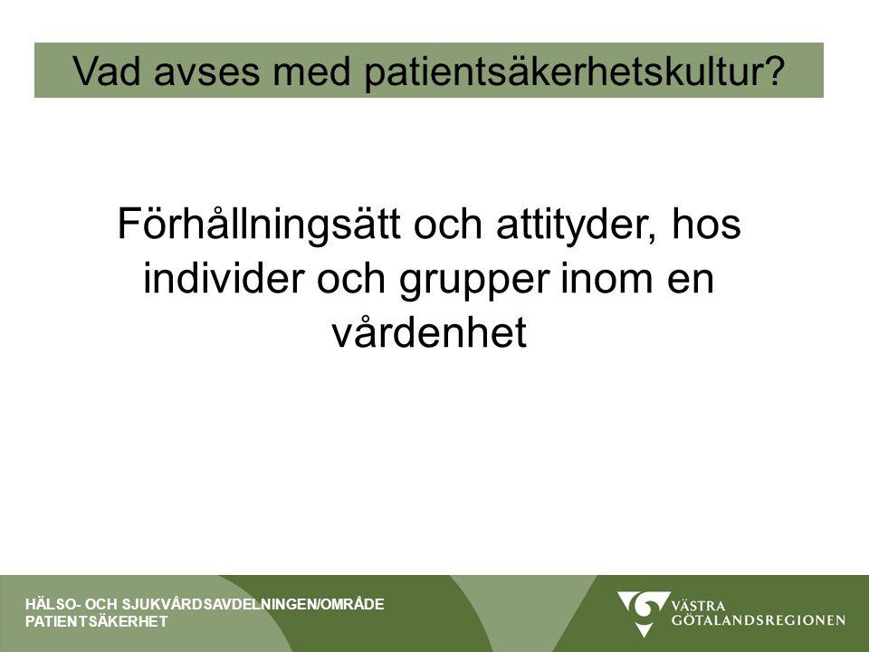 Vad avses med patientsäkerhetskultur