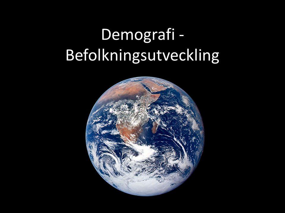 Demografi - Befolkningsutveckling