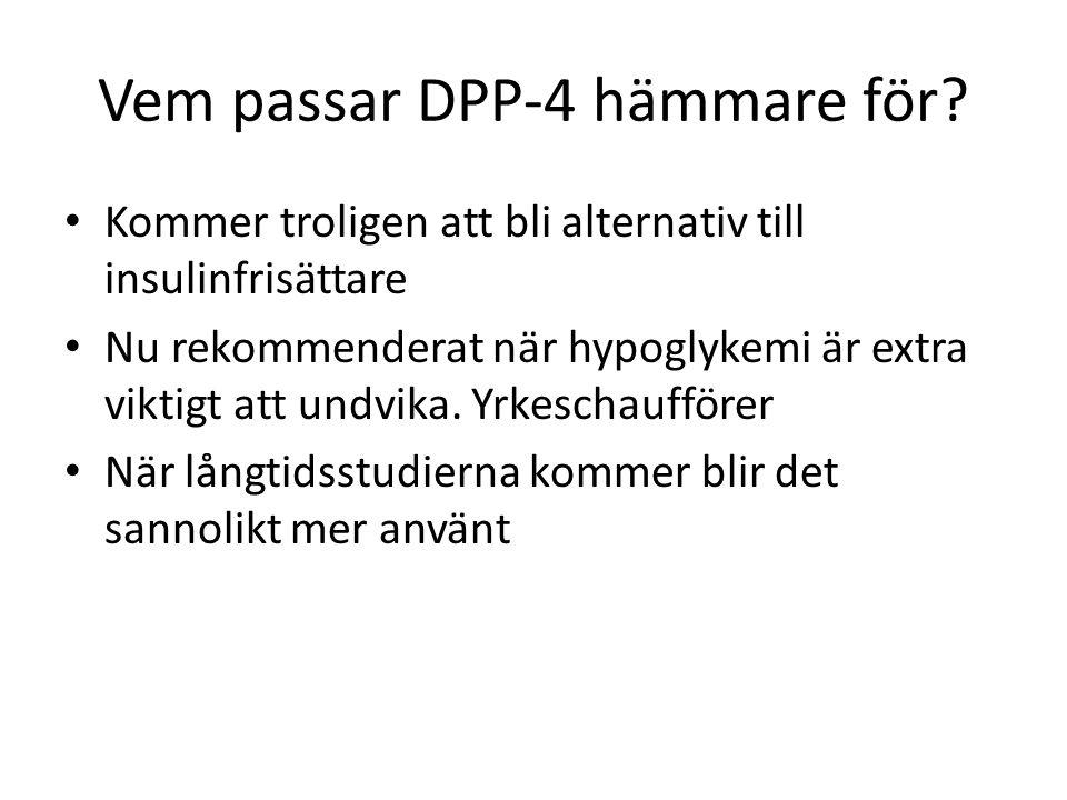 Vem passar DPP-4 hämmare för