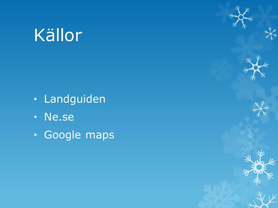 Källor Landguiden Ne.se Google maps