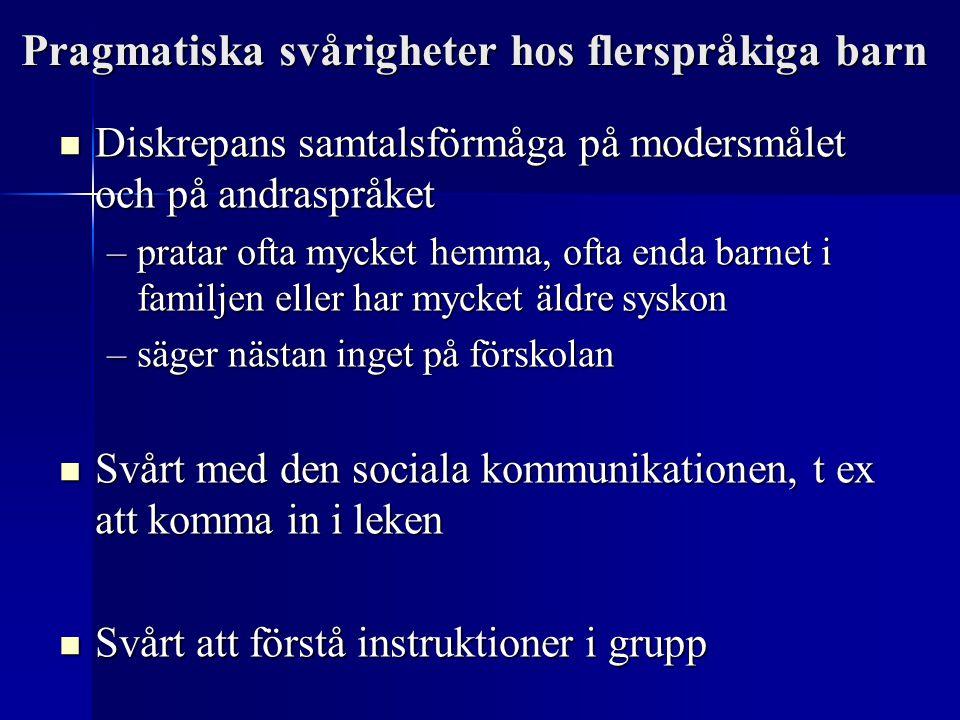 Pragmatiska svårigheter hos flerspråkiga barn