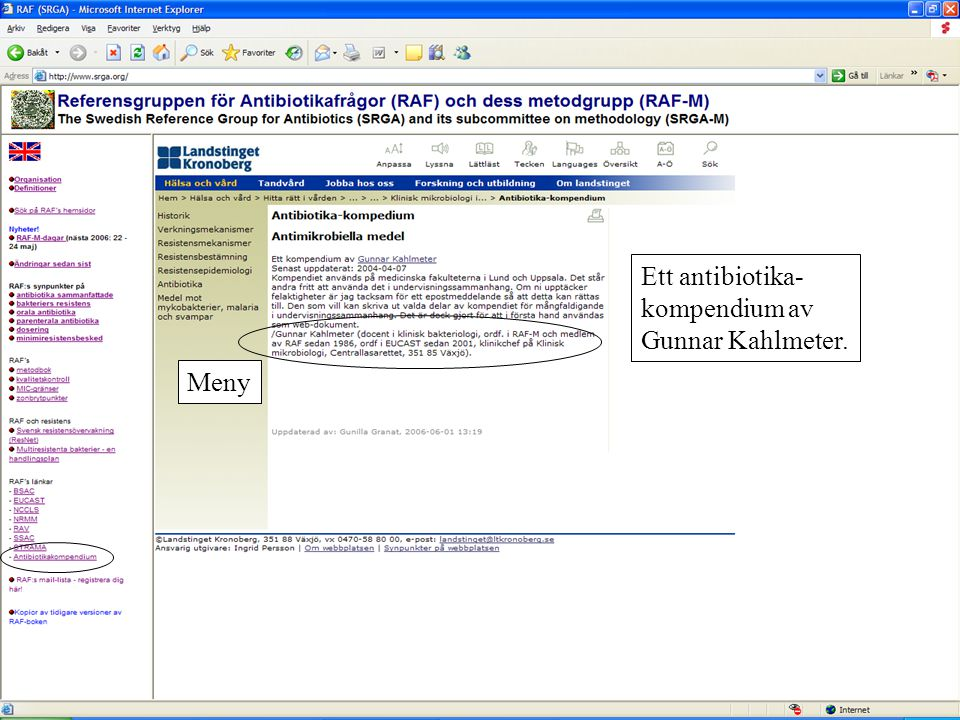 Ett antibiotika-kompendium av Gunnar Kahlmeter.